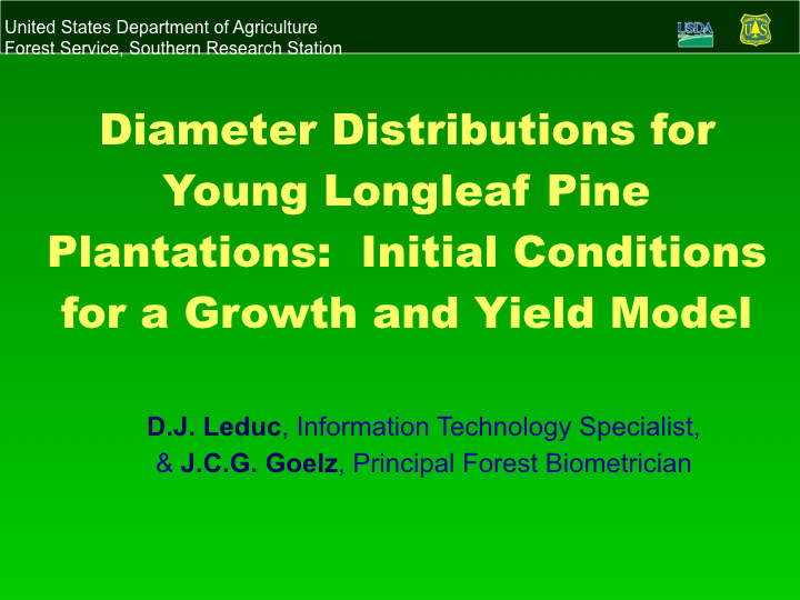 Diameter Distributions for Young Longleaf Pine Plantations: Initial Conditions for a Growth and Yield Model