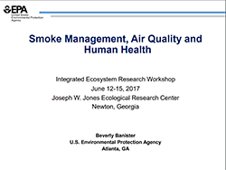 Smoke Management, Air Quality and Human Health